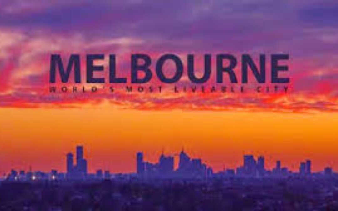 Why Melbourne Was Voted the World's Most Liveable City